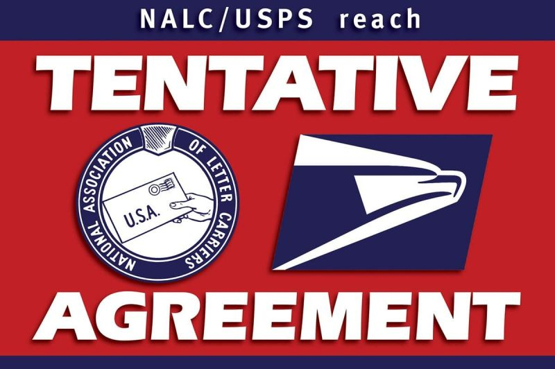 Nalc Tentative National Agreement Is Reached 21st Century Postal